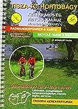 Theiss-See, Hortobágy-Puszta Rad- und Wasserwanderführer: mit Freizeittipps -
