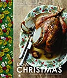 Do-Ahead Christmas: Stress-Free Cooking for the Festive Season