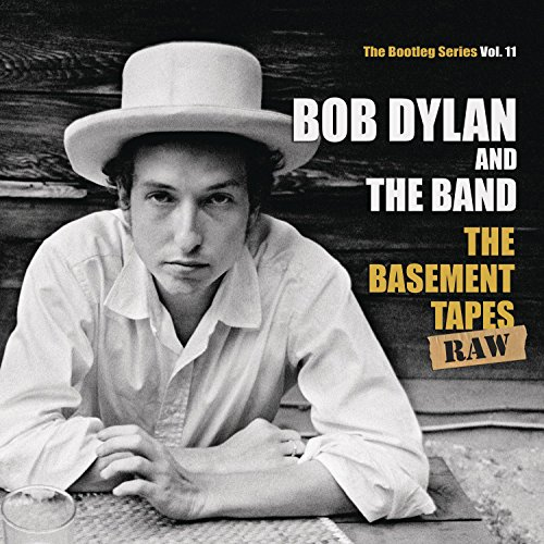 Bob Dylan & The Band: The Basement Tapes Raw: The Bootleg Series Vol. 11 (Standard Edition inkl. 56-seitigem Booklet) (Audio CD)