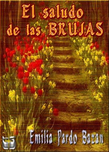 El saludo de las Brujas por Emilia Pardo Bazan