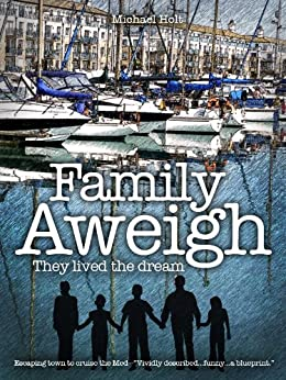 Family Aweigh by [Holt, Michael]