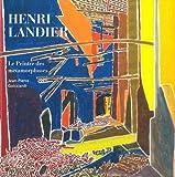 Henri Landier - Le peintre des métamorphoses (1975-1987)