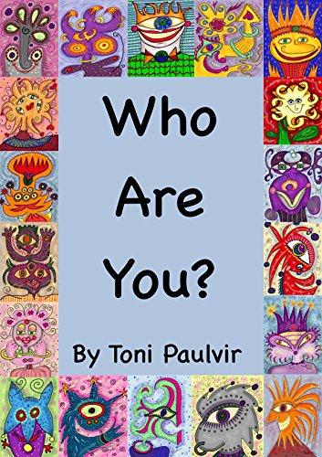 Who Are You? (Children's E-Books  Book 1) (English Edition) por Toni Paulvir