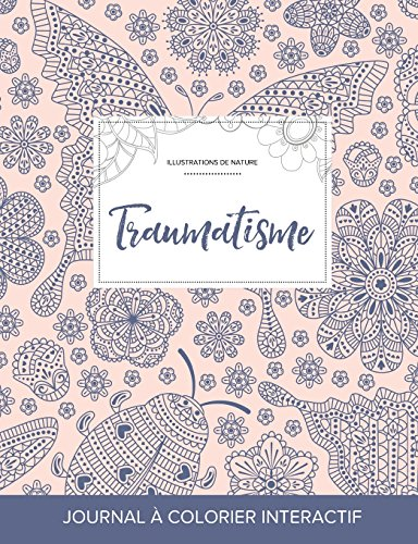 Journal de Coloration Adulte: Traumatisme (Illustrations de Nature, Coccinelle)