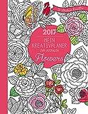 Mein Kreativplaner zum Ausmalen 2017: Flowers