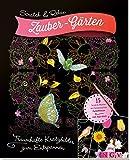 Scratch & Relax: Zauber-Gärten: Traumhafte Kratzbilder zum Entspannen - mit Holz-Stick (Scratch & Relax / 15 Scratch Motive mit fantastischen Farbeffekten) -