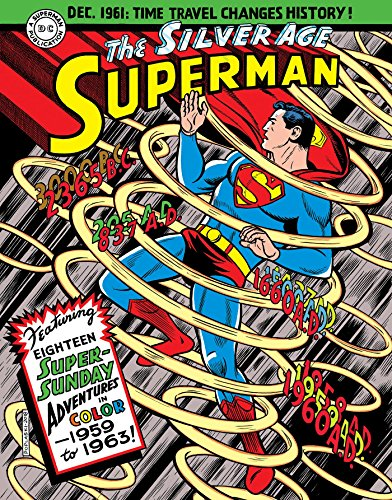 Superman: The Silver Age Sundays, Vol. 1: 1959-1963 (Superman Silver Age Sundays, Band 1) -