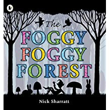 The Foggy, Foggy Forest by Nick Sharratt (2010-09-06)