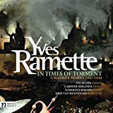Yves Ramette: In Times of Torment (Audio CD)
