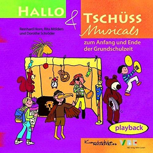 Hallo & Tschüss Musicals: zum Anfang und Ende der Grundschulzeit Playback-CD (3 Eine Gruppe Von Für Kostüme)