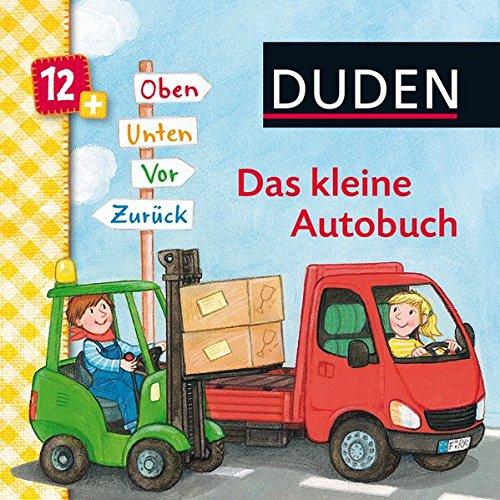 Preisvergleich Produktbild DUDEN Pappbilderbücher 12+ Monate: Duden: Das kleine Autobuch. Oben,  unten,  vor,  zurück: ab 12 Monaten