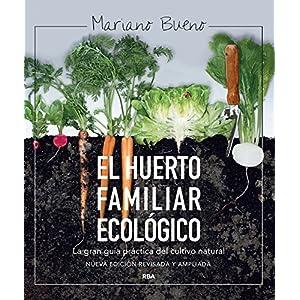 El huerto familiar ecológico (ILUSTRADOS INTEGRAL)