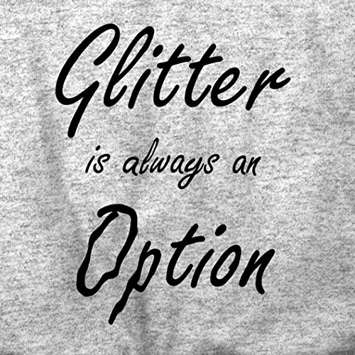 Glitter è sempre unopzione Slogan Girly freddo sveglio divertente Sparkle Sacchetto Di Tote White
