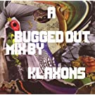 A Bugged Out Mix