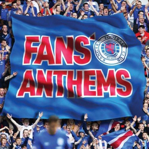 Rangers Fans' Anthems