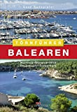 Balearen: Mallorca - Menorca - Ibiza - Espalmador - Formentera - Gerd Radspieler