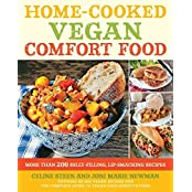 Home-Cooked Vegan Comfort Food: More Than 200 Belly-Filling, Lip-Smacking Recipes by Celine Steen (2013-08-01)
