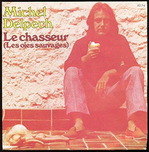 barclay-62114-michel-delpech-le-chasseurs-les-oies-sauvages-le-retour-de-claire-original-made-in-fra