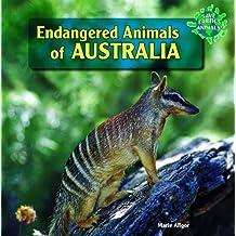 Endangered Animals of Australia (Save Earth's Animals! (Hardcover))