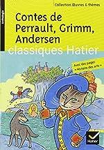 Contes de Perrault, Grimm, Andersen de Hans Christian Andersen