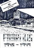 Faarhus 1945 - 1949. Straflager für die deutsche Minderheit in Dänemark. Erlebnisse, Berichte und Dokumente -