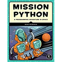 Mission Python: A Galactic Programming Adventure