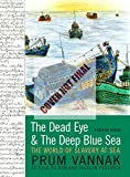 The Dead Eye and the Deep Blue Sea: A Graphic Memoir of Modern Slavery