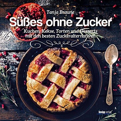 Ses-ohne-Zucker-KuchenKekse-Torten-und-Desserts-mit-den-besten-Zuckeralternativen