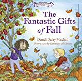 The Fantastic Gifts of Fall (Seasons)