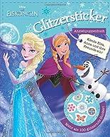 Disney Die Eiskönigin - Glitzersticker Anziehpuppenbuch: Zieh Elsa, Anna und ihre Freunde an! Mit mehr als 100 glitzernden Sticker! hier kaufen