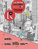 La Revue Dessinée #13: Automne 2016 (French Edition)