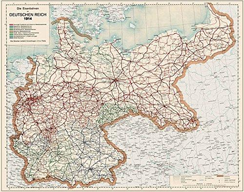 Die Eisenbahnen im Deutschen Reich 1914 - Eisenbahn-Übersichtskarte: Restaurierter Reprint der Originalkarte als Poster auf Kunstdruckpapier im Format ... (Sammler-Edition Historische Eisenbahnkarten)