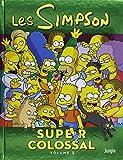 Les Simpson - Super colossal, Tome 3 :