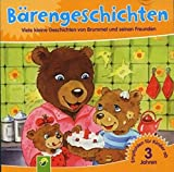 Bärengeschichten - Viele kleine Geschihten von Brummel und seinen Freunden (Ein Hörbuch für Kinder ab 3 Jahren) [Audio-CD / Audiobook]