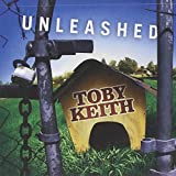 Songtexte von Toby Keith - Unleashed