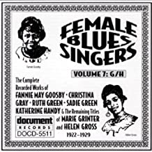 Female Blues Singers, Vol. 7: G/H