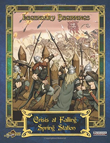 Crisis at Falling Spring Station (Legendary Beginnings, Band 3)