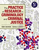 The Practice of Research in Criminology and Criminal Justice 5th (fifth) Edition by Bachman, Ronet D., Schutt, Russell K