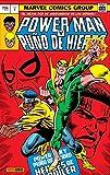 Power Man y Puño de Hierro. Héroes de alquiler - Numero 1