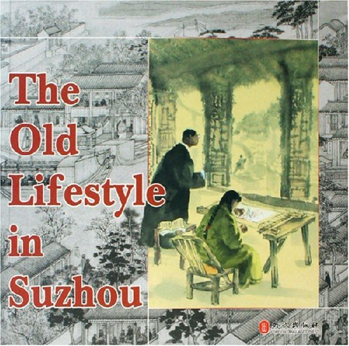 The Old Lifestyle in 'suzhou
