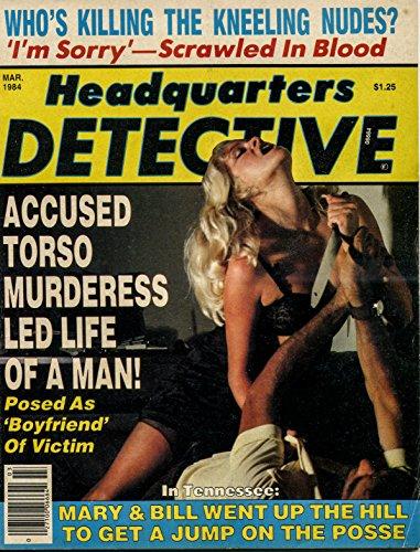 Headquarters Detective March 1984 (True Crime Magazine Book 22) (English Edition)