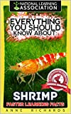 #10: Everything You Should Know About : Shrimp Faster Learning Facts