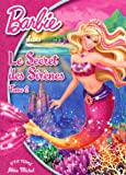 Barbie, Tome 7, volume 2 : Le Secret des Sirènes
