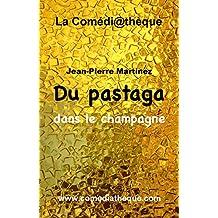 Du pastaga dans le champagne