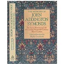 Title: The memoirs of John Addington Symonds