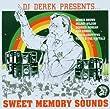 DJ Derek presents Sweet Memory Sounds