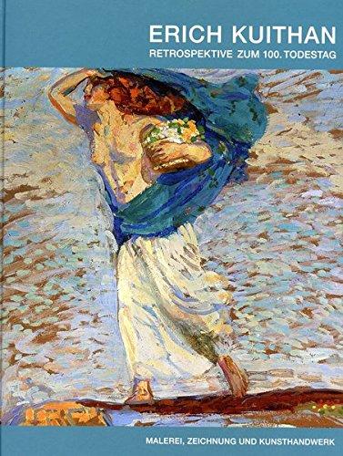 pektive zum 100. Todestag: Malerei, Zeichnung und Kunsthandwerk ()