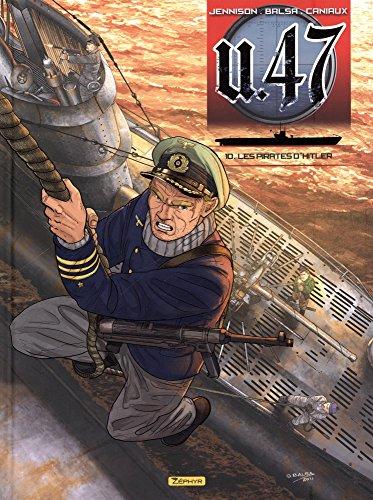 U.47, Tome 10 : Les pirates d'Hitler : Contenant Combat N°10