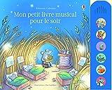Telecharger Livres Mon petit livre musical pour le soir (PDF,EPUB,MOBI) gratuits en Francaise