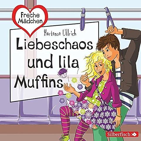 Freche Mädchen: Liebeschaos und lila Muffins: 2 CDs